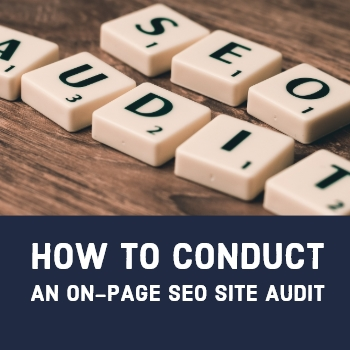 How to Conduct an On-Page SEO Site Audit