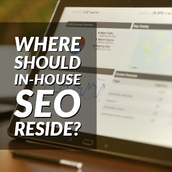 Where Should In-House SEO Reside