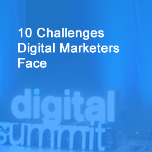10 Challenges Digital Marketers Face