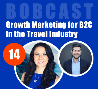 Growth Marketing for B2C in the Travel Industry - podcast