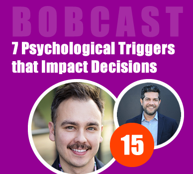 The 7 Psychological Triggers that Impact Decisions - Podcast